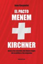 El pacto Menen- Kirchner
