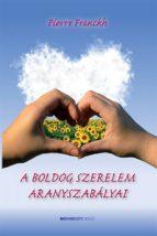 A boldog szerelem aranyszabályai (ebook)