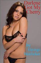 Darlene Got My Cherry (ebook)