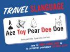 Travel Slanguage (ebook)