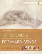 Anatomy for Hip Openers and Forward Bends (ebook)