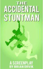 The Accidental Stuntman: The Story of Jimmy Joe Payne (ebook)