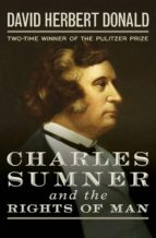 Charles Sumner and the Rights of Man (ebook)