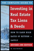 The Complete Guide to Investing in Real Estate Tax Liens & Deeds (ebook)