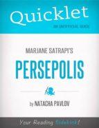 Quicklet on Marjane Satrapi's Persepolis (CliffNotes-like Summary) (ebook)