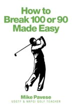 "How to ""Break 100 or 90 Made Easy"" (ebook)"