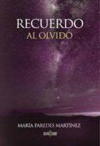 Recuerdo al olvido (ebook)