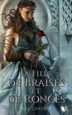 La Trilogie de braises et de ronces - Livre 1 (ebook)