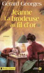 Jeanne la brodeuse au fil d'or (ebook)