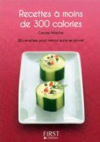 Petit livre de - Recettes à moins de 300 calories (ebook)