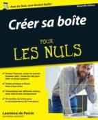 Créer sa boîte pour les Nuls, 3ème édition (ebook)