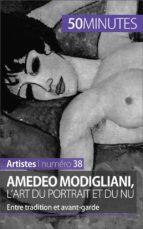 Amedeo Modigliani, l'art du portrait et du nu (ebook)