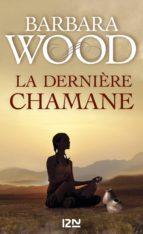 La dernière chamane (ebook)