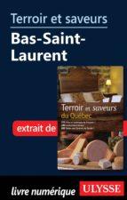 Terroir et saveurs - Bas-Saint-Laurent (ebook)