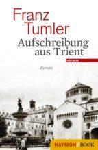 Aufschreibung aus Trient (ebook)
