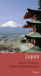 Reportage Japan. Kratzer im glänzenden Lack (ebook)
