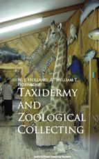 Taxidermy and Zoological Collecting (ebook)