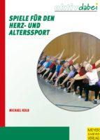 Spiele für den Herz- und Alterssport (ebook)