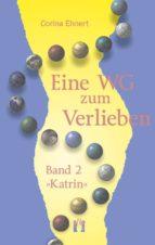 Eine WG zum Verlieben (Band 2: Katrin) (ebook)