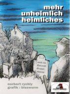 Mehr unheimlich Heimliches (ebook)