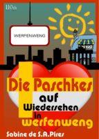 Die Paschkes - Auf Wiedersehen in Werfenweng (ebook)