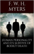 Human Personality and Its Survival of Bodily Death (ebook)