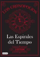 Los Cronopolios 1. Las espirales del tiempo (ebook)
