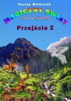Magiczny świat tuż za płotem 2 (ebook)