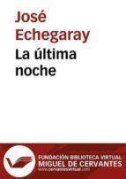 La última noche (ebook)