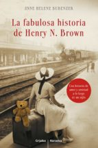 La fabulosa historia de Henry N. Brown (ebook)