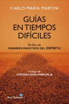 GUÍAS EN TIEMPOS DIFÍCILES (ebook)
