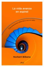 La vida avanza en espiral (ebook)