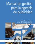Manual de gestión para la agencia de publicidad (ebook)
