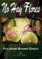 NO HAY FLORES (ebook)