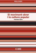 El moviment obrer i la cultura popular (ebook)