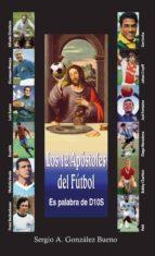 Los 12 apóstoles del futbol