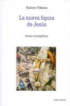 La nueva figura de Jesús (ebook)