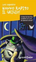 Hanno rapito il Grigio! (ebook)
