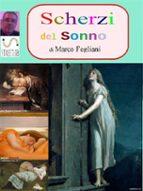 Scherzi del Sonno (ebook)