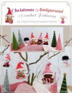 Christmas Amigurumi: 5 Crochet Patterns (ebook)