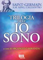 Trilogia dell'io sono (ebook)