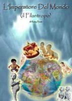 L'Imperatore Del Mondo (ebook)