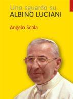 Uno sguardo su Albino Luciani (ebook)