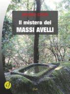 Il mistero dei massi avelli (ebook)