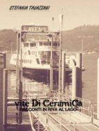Vite di ceramica-racconti in riva al lago (ebook)