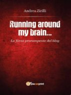 Running around my brain (ebook)