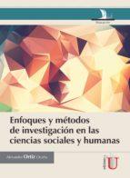 Enfoques y métodos de investigación en las ciencias sociales y humanas