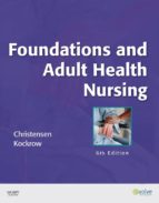 Foundations and Adult Health Nursing (ebook)