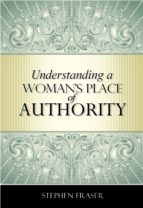 Understanding a Woman's Place of Authority