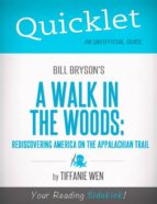 Quicklet on Bill Bryson's A Walk in the Woods: Rediscovering America on the Appalachian Trail (ebook)